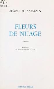 Jean-Luc Sarazin - Fleurs de nuage - Poèmes.