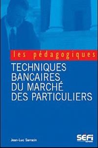 Jean-Luc Sarrazin - BTS banque - Techniques bancaires du marche des particuliers.