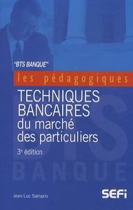 Jean-Luc Sarrazin - BTS banque - Techniques bancaires du marché des particuliers.