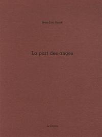 Jean-Luc Sarré - La part des anges.