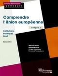 Jean-Luc Sauron - Comprendre l'Union Européenne - Institutions-Politiques-Droit, catégorie A.