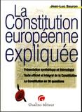Jean-Luc Sauron - La Constitution européenne expliquée - Présentation synthétique et thématique, Texte officiel et intégral de la Constitution, La Constitution en 30 questions.