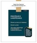 Jean-Luc Sauron - Procédures européennes devant la CJUE (CJ et tribunal), devant la CEDH, avec index thématique et de nombreux schémas explicatifs - Tout le processuel européen à connaître pour les épreuves universitaires (L3-Master) et les concours.