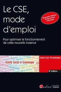Jean-Luc Scemama - Le CSE un an après - Pour optimiser le fonctionnement de cette nouvelle instance.