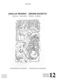 Jean-Luc Séverac et Gérard Zuchetto - Entrelacs & chansons.