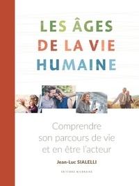 Jean-Luc Sialelli - Les âges de la vie humaine.