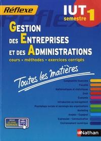 Jean-Luc Siegwart - Gestion des entreprises et des administrations IUT semestre 1 - Toutes les matières.