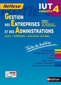 Jean-Luc Siegwart et Nathalie Claret - Gestion des entreprises et des administrations IUT semestre 4 - Toutes les matières.