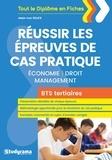 Jean-Luc Sillex - Réussir les épreuves de cas pratiques BTS Economie, Droit, Management.