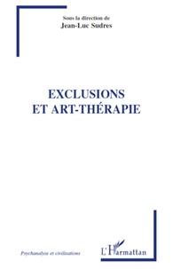 Jean-Luc Sudres - Exclusions et art-thérapie.