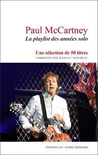 Jean-Luc Tafforeau - Paul McCartney - La playlist des années solo.