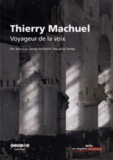 Jean-Luc Tamby et Emilie Yaouanq-Tamby - Thierry Machuel - Voyageur de la voix.