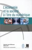 Jean-Luc Tavernier - L'Economie et la société à l'ère du numérique.