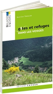 Jean-Luc Theiller - Gîtes et refuges dans les Vosges.