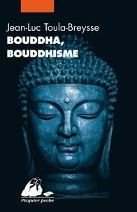 Jean-Luc Toula-Breysse - Bouddha, bouddhisme.