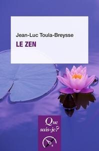 Jean-Luc Toula-Breysse - Le zen.