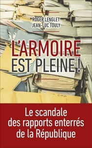 Jean-Luc Touly et Roger Lenglet - L'armoire est pleine !.