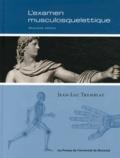 Jean-Luc Tremblay - L'examen musculosquelettique - 2e édition.