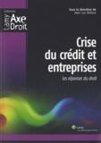 Jean-Luc Vallens - Crise du crédit et entreprises - Les réponses du droit.