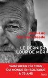 Jean-Luc Van den Heede - Le dernier loup de mer.