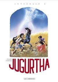 Jean-Luc Vernal et  Franz - Jugurtha Intégrale Tome 4 : Le grand ancêtre ; Les monts de la lune ; La pierre noire ; Histoires inédites.