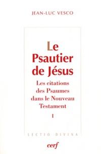 Deedr.fr Le Psautier de Jésus - Les citations des Psaumes dans le Nouveau Testament Tome 1 Image