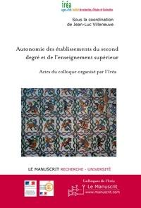 Jean-Luc Villeneuve - Autonomie des établissements du second degré et de l'enseignement supérieur.