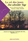 Jean-Luc Vrignon-Wolfwil - Le cri des jours - Edition bilingue français-allemand.