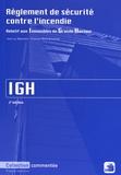 Jean Luc Waeckerli et François-Marie Brochard - Règlement de sécurité contre l'incendie relatif aux immeubles de grande hauteur IGH.