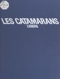 Jean-Luc Wibaux et Nicole Bini-Oria - Les catamarans légers.