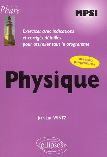 Jean-Luc Wintz - Physique MPSI.