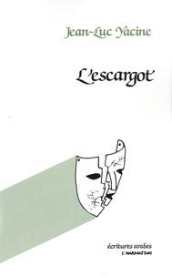 Jean-Luc Yacine - L'escargot.