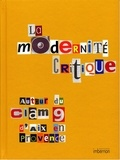 Jean-Lucien Bonillo et Claude Massu - La Modernité critique, autour du CIAM 9 d'Aix-en-Provence (1953).