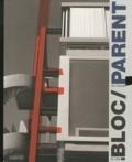 Jean-Lucien Bonillo - La Villa Bloc de Claude Parent - Architecture et sculpture.