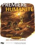 Jean-Ludovic Silicani - Première humanité - Gestes funéraires des Néandertaliens.