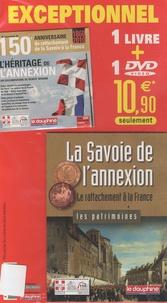 Jean Luquet - La Savoie de l'annexion - Le rattachement à la France.