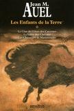 Jean M. Auel - Les Enfants de la Terre Intégrale Tome 1 : Le clan de l'Ours des Cavernes ; La vallée des Chevaux ; Les Chasseurs de Mammouths.