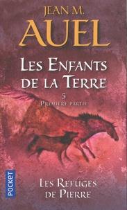 Jean M. Auel - Les Enfants de la Terre Tome 5 : Les refuges de pierre (1re partie).