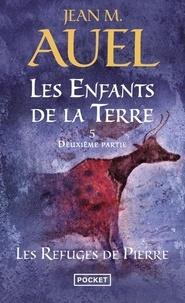 Jean M. Auel - Les Enfants de la Terre Tome 5 : Les refuges de pierre (2e partie).