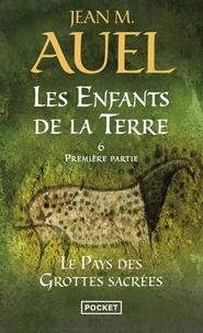 Livres de la série informatique téléchargement gratuit Les Enfants de la Terre Tome 6, 1re partie 9782266215657 (French Edition) RTF par Jean M. Auel