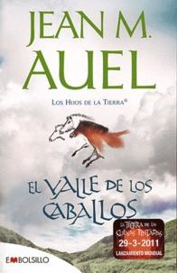 Jean M. Auel - Los Hijos de la Tierra Tome 2 : El valle de los caballos.