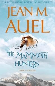 Jean M. Auel - The Mammoth hunters.