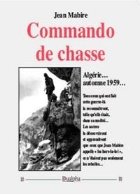 Jean Mabire - Commando de chasse.