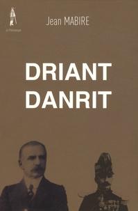 Jean Mabire - Driant Danrit.