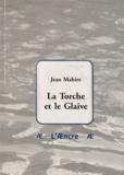 Jean Mabire - La torche et le glaive.