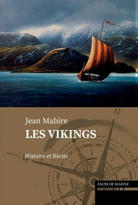 Jean Mabire - Les Vikings.