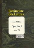Jean Mabire - Que lire ? - Tome 7.