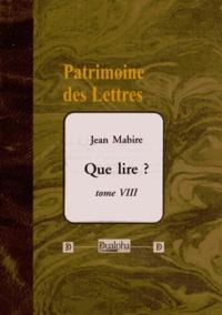 Jean Mabire - Que lire ? - Tome 8.
