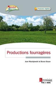 Jean Maciejewski et Bruno Osson - Productions fourragères.