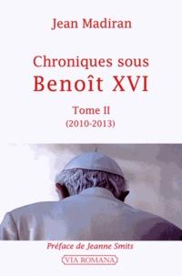 Feriasdhiver.fr Chroniques sous Benoît XVI - Tome 2 (2010-2013) Image